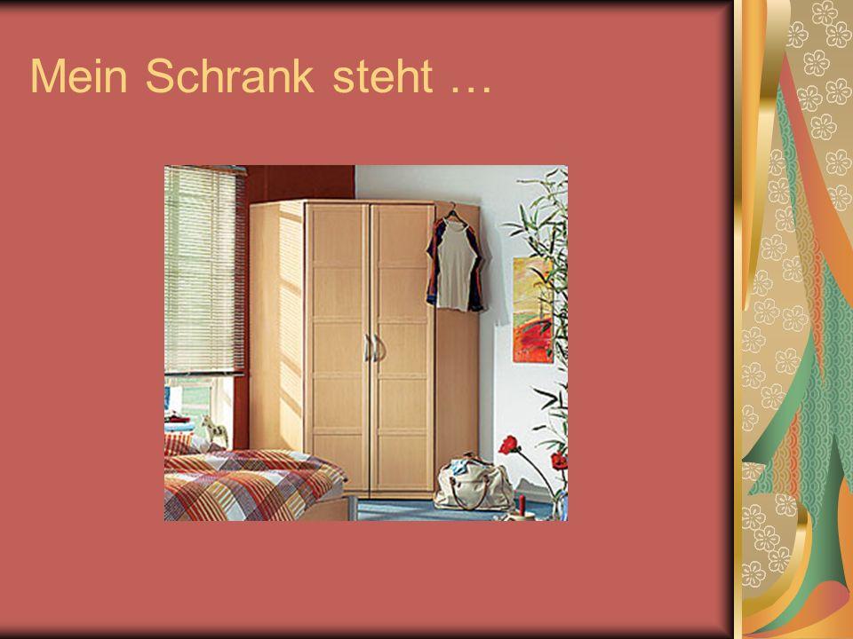 Ich erz hle meinem deutschen freund ber mein zimmer for Mein schrank