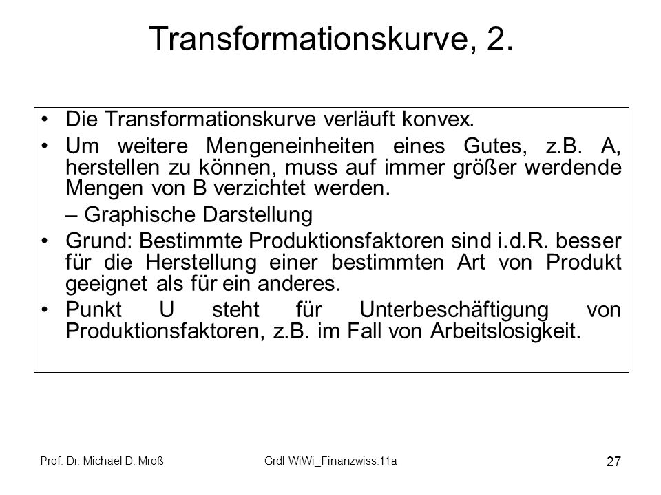 Transformationskurve, 2.