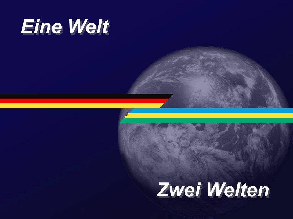 Eine Welt Zwei Welten