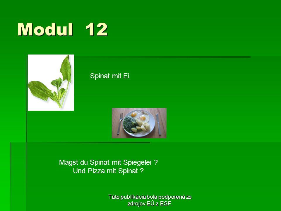 Modul 12 Spinat mit Ei Magst du Spinat mit Spiegelei