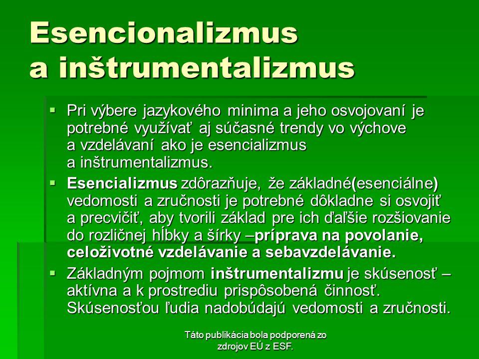 Esencionalizmus a inštrumentalizmus