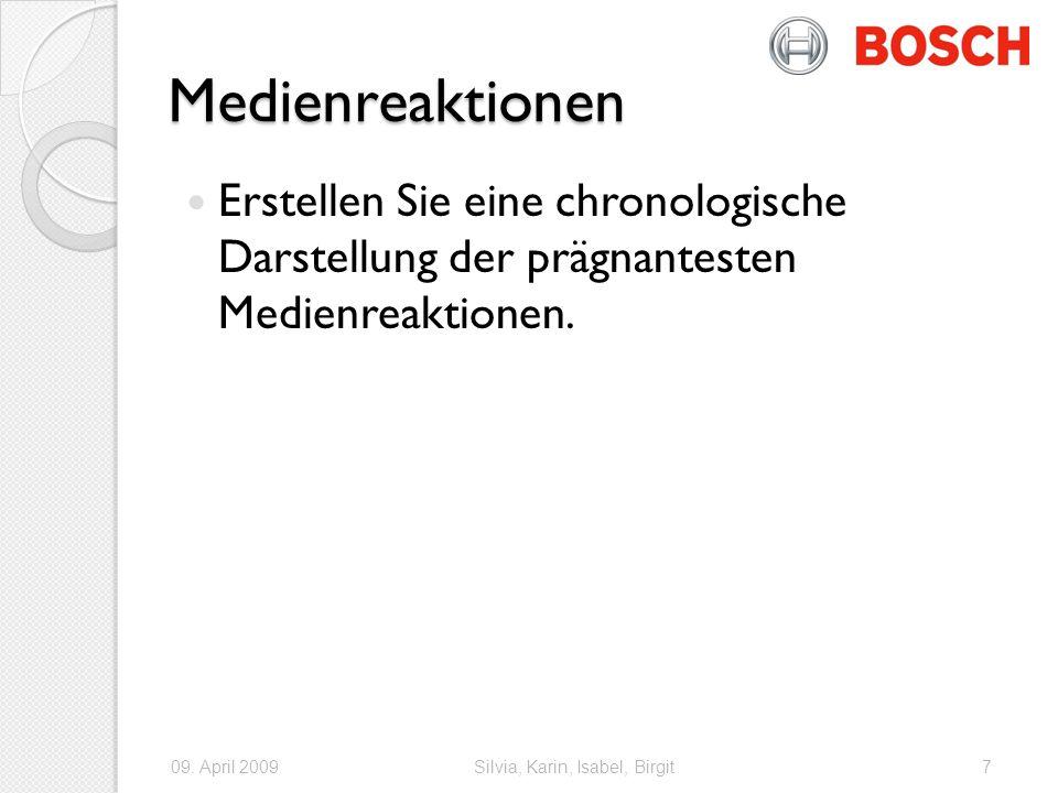 Medienreaktionen Erstellen Sie eine chronologische Darstellung der prägnantesten Medienreaktionen.
