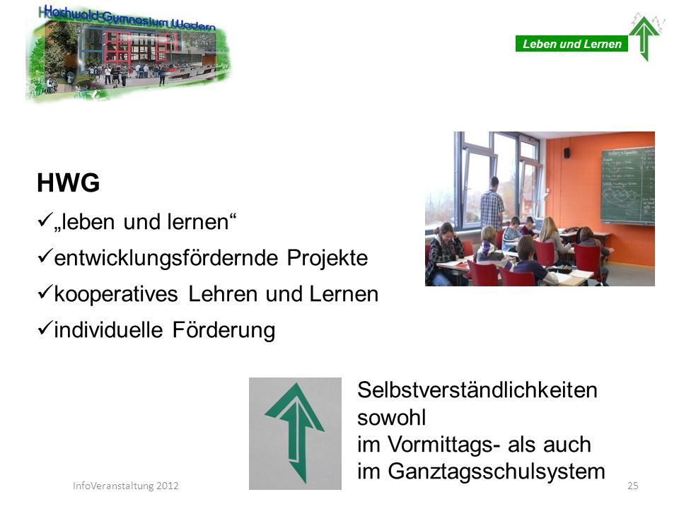 """HWG """"leben und lernen entwicklungsfördernde Projekte"""