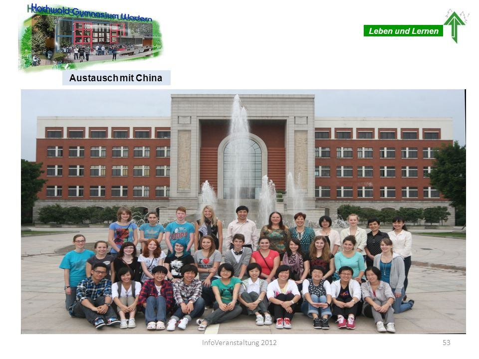 Leben und Lernen Austausch mit China InfoVeranstaltung 2012