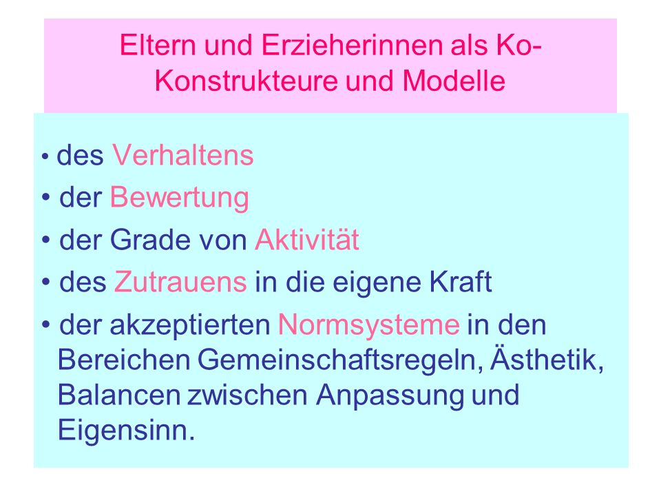 Eltern und Erzieherinnen als Ko-Konstrukteure und Modelle