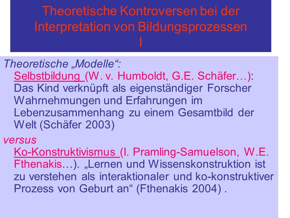 Theoretische Kontroversen bei der Interpretation von Bildungsprozessen I