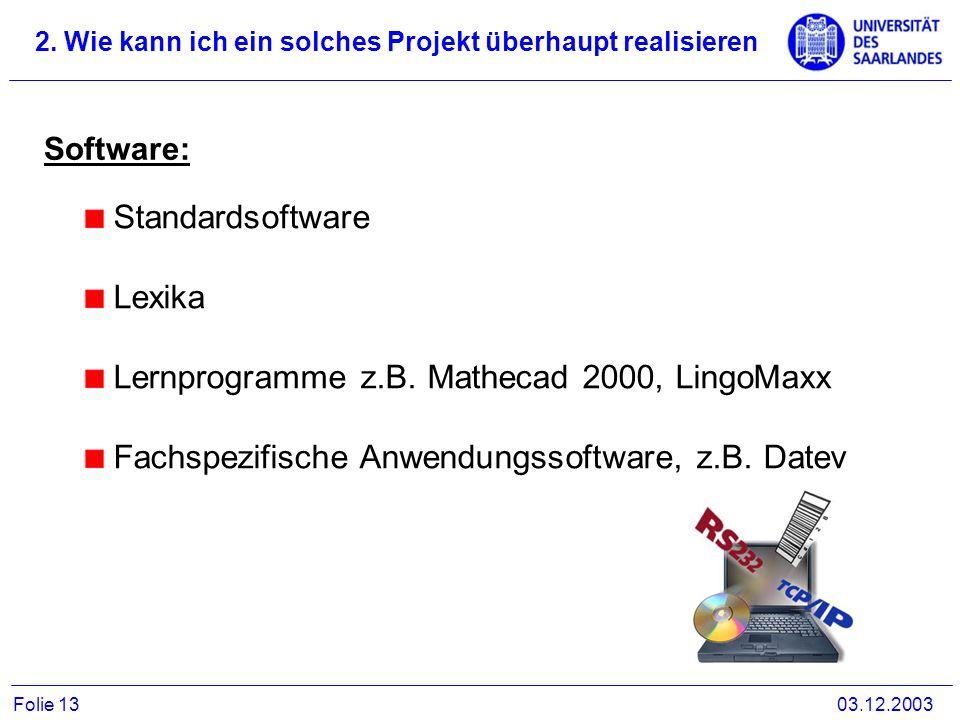 Lernprogramme z.B. Mathecad 2000, LingoMaxx
