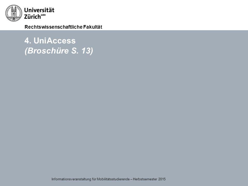 4. UniAccess (Broschüre S. 13)