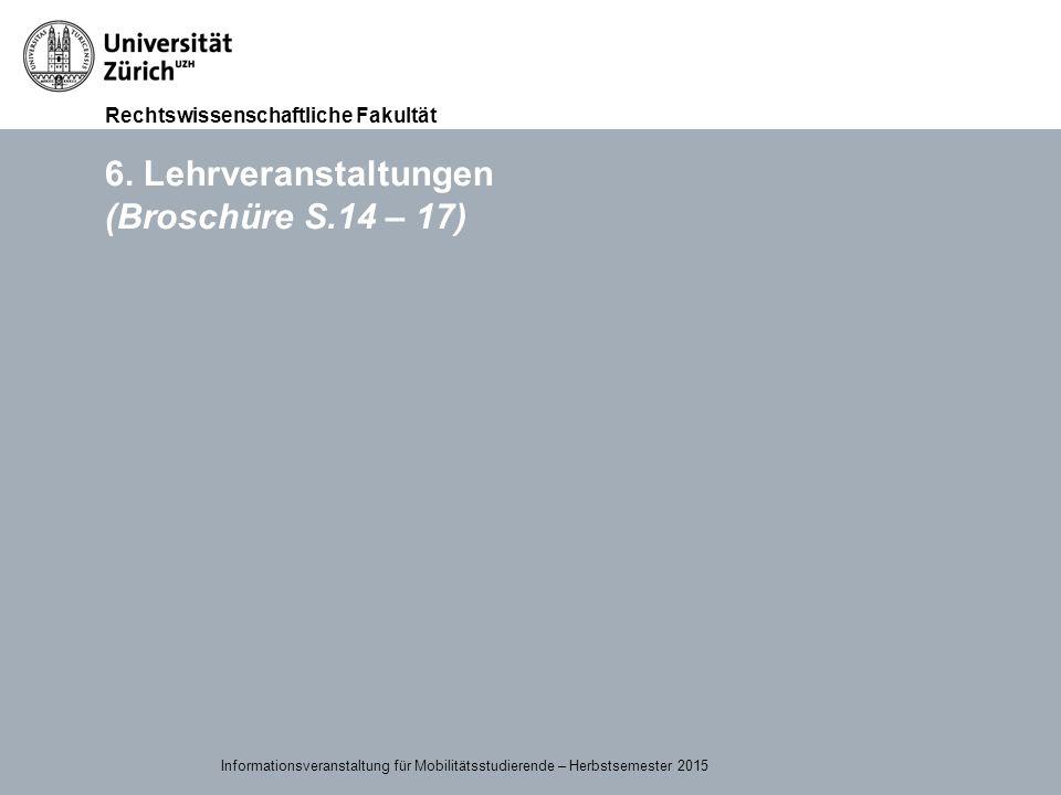 6. Lehrveranstaltungen (Broschüre S.14 – 17)