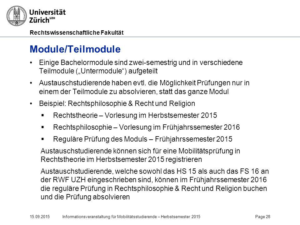 """Faculty of Law Module/Teilmodule. Einige Bachelormodule sind zwei-semestrig und in verschiedene Teilmodule (""""Untermodule ) aufgeteilt."""