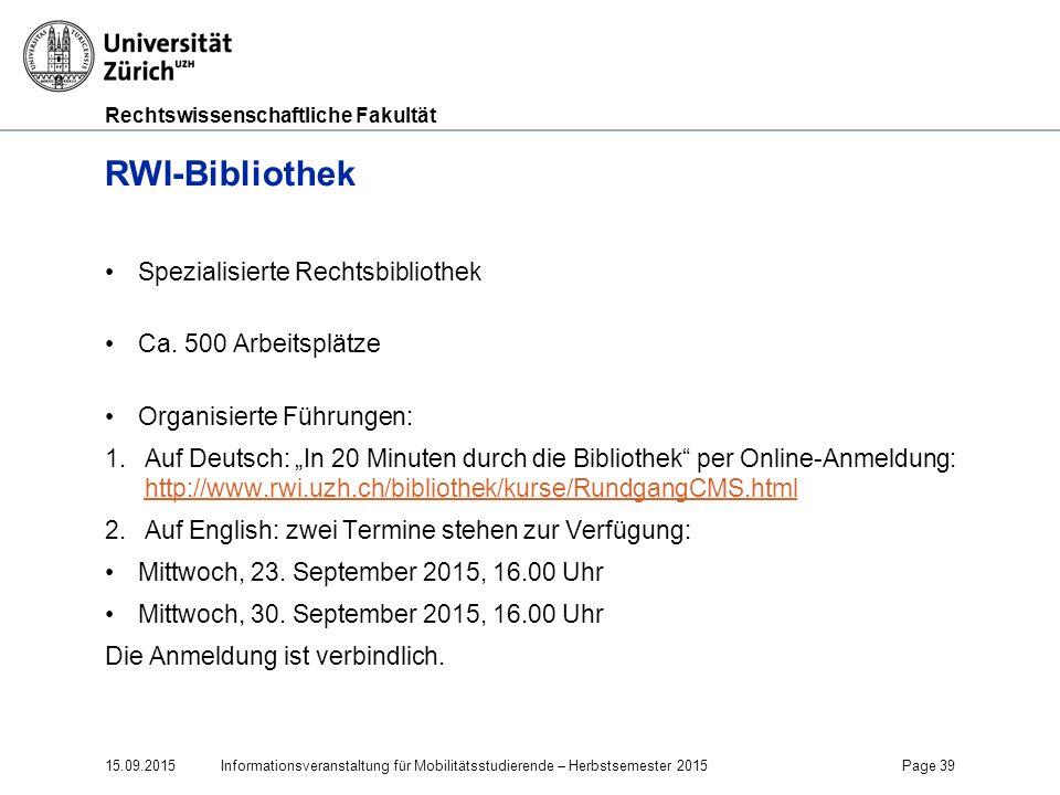 RWI-Bibliothek Spezialisierte Rechtsbibliothek Ca. 500 Arbeitsplätze