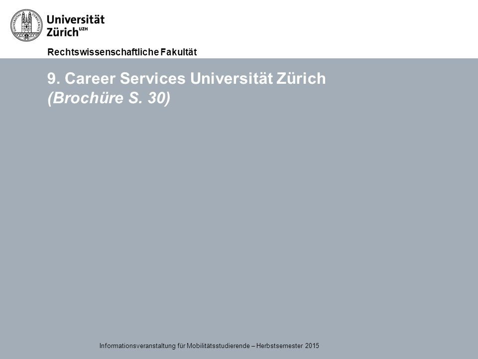 9. Career Services Universität Zürich (Brochüre S. 30)