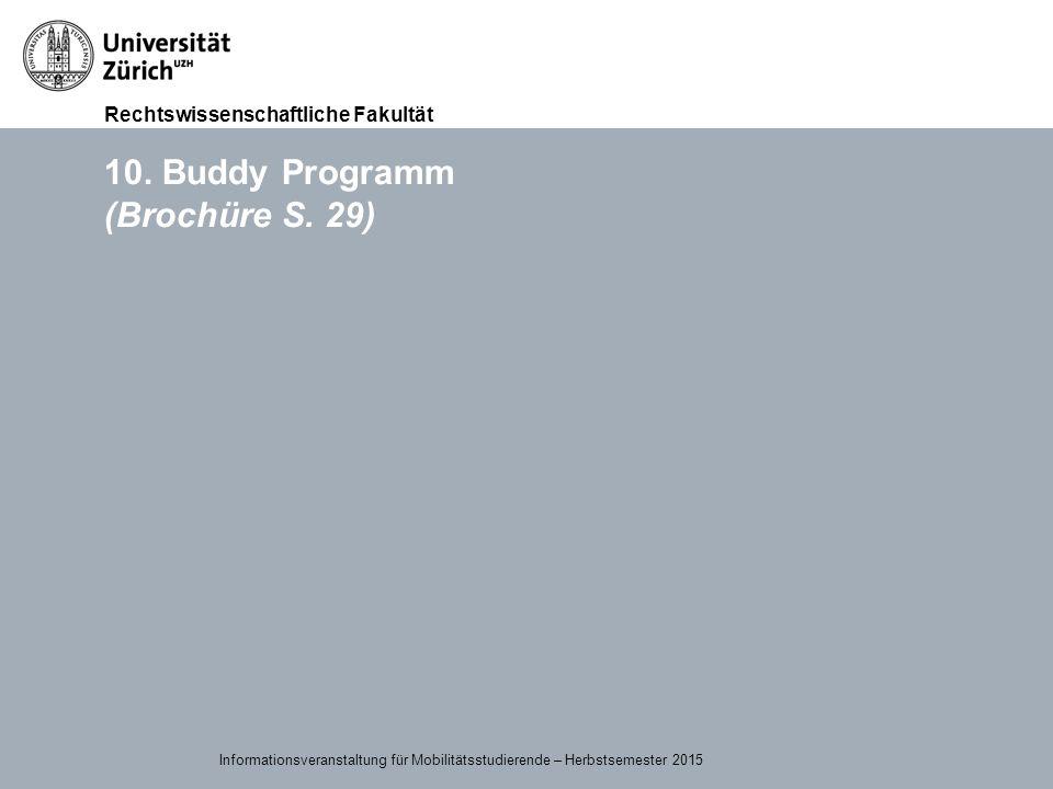 10. Buddy Programm (Brochüre S. 29)