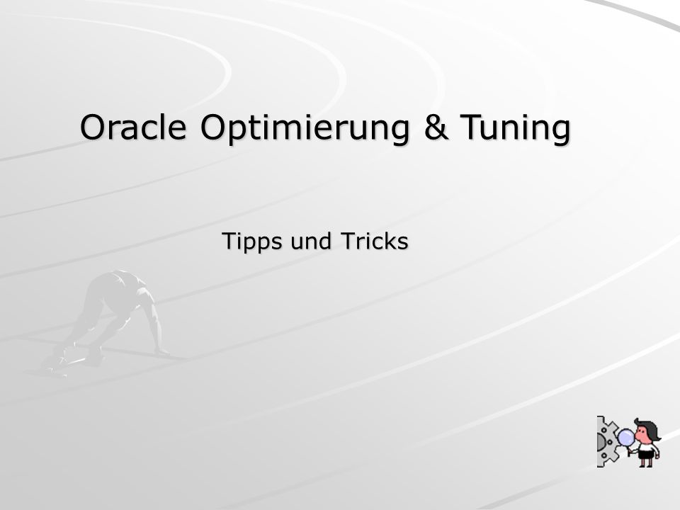 Oracle Optimierung & Tuning