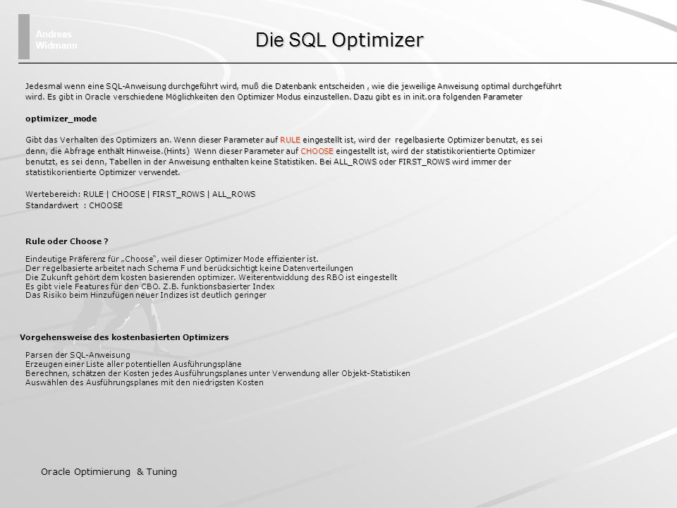 Die SQL Optimizer Oracle Optimierung & Tuning