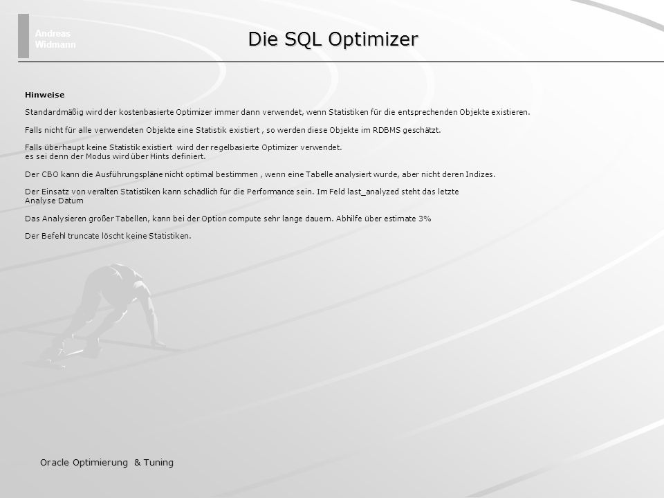 Die SQL Optimizer Oracle Optimierung & Tuning Hinweise