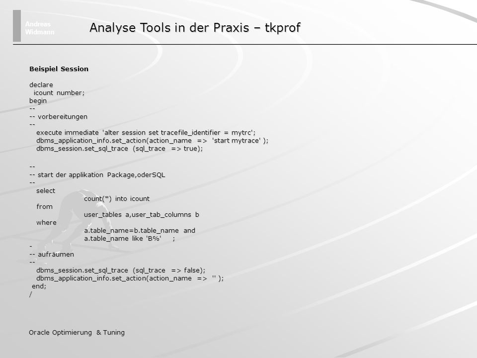 Analyse Tools in der Praxis – tkprof