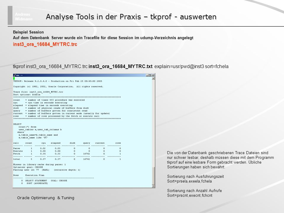 Analyse Tools in der Praxis – tkprof - auswerten