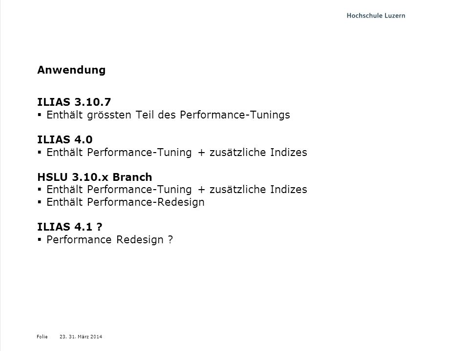 Enthält grössten Teil des Performance-Tunings ILIAS 4.0