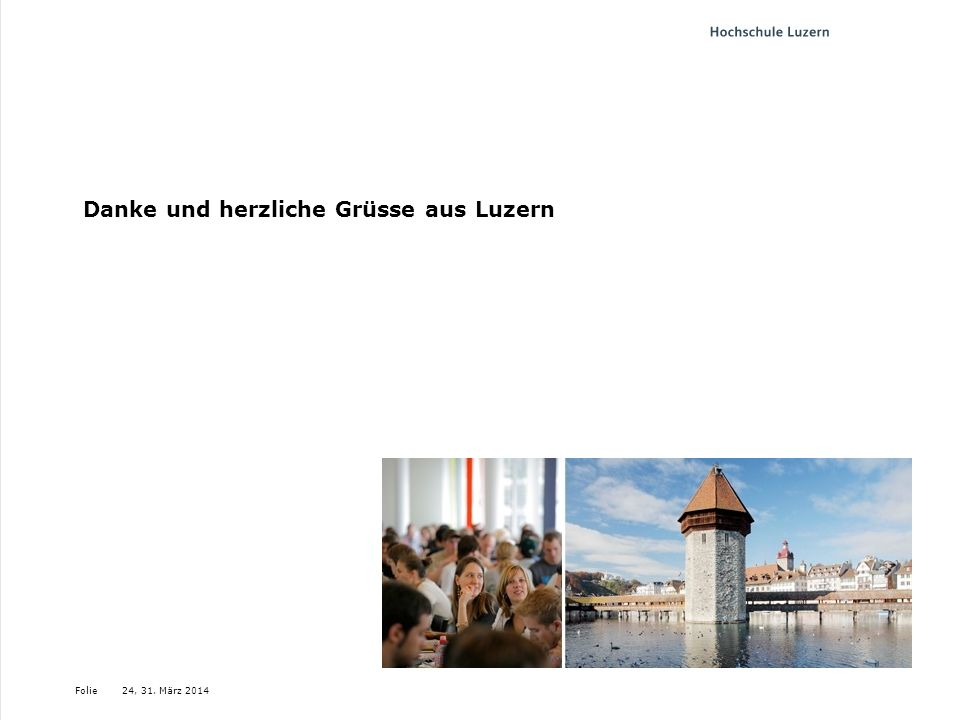 Danke und herzliche Grüsse aus Luzern