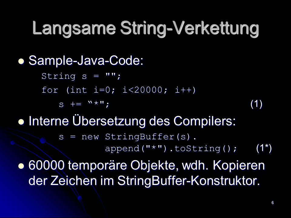 Langsame String-Verkettung