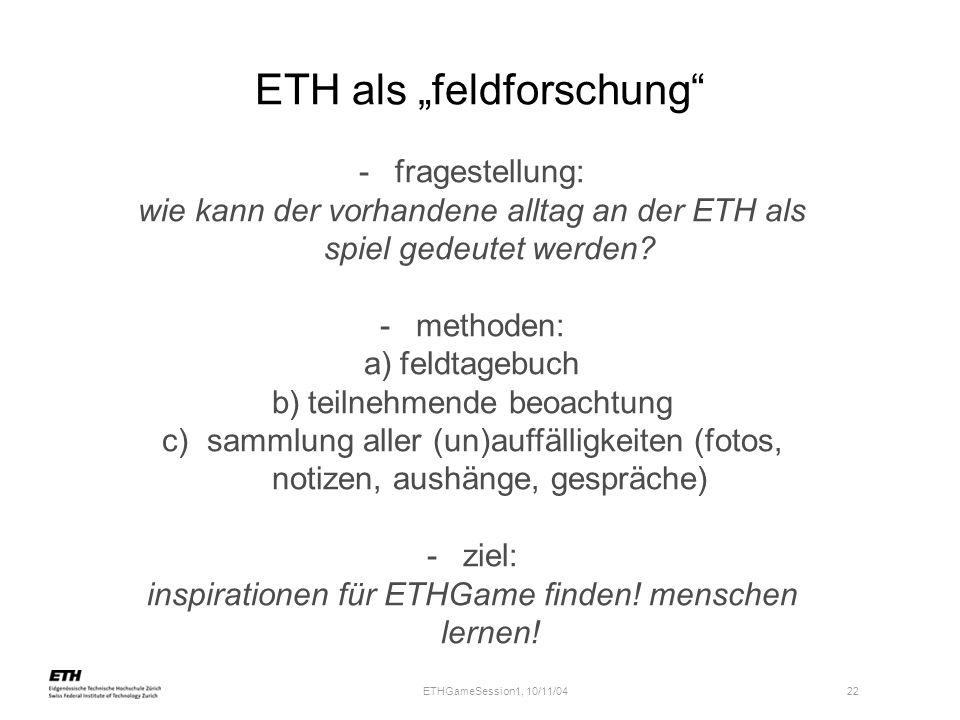 """ETH als """"feldforschung"""