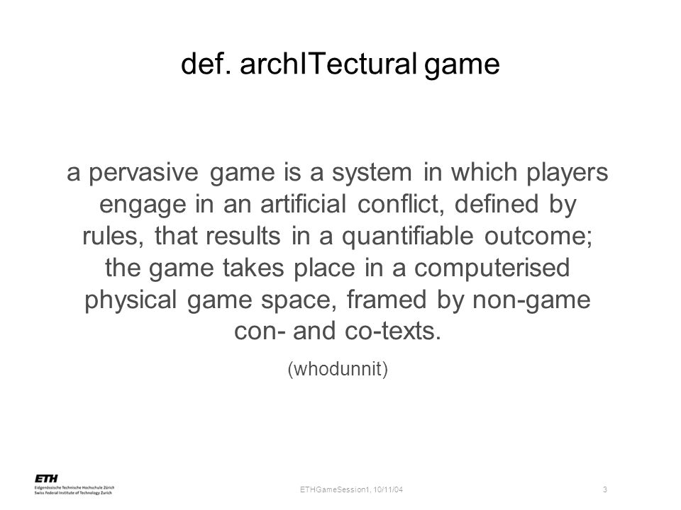 def. archITectural game