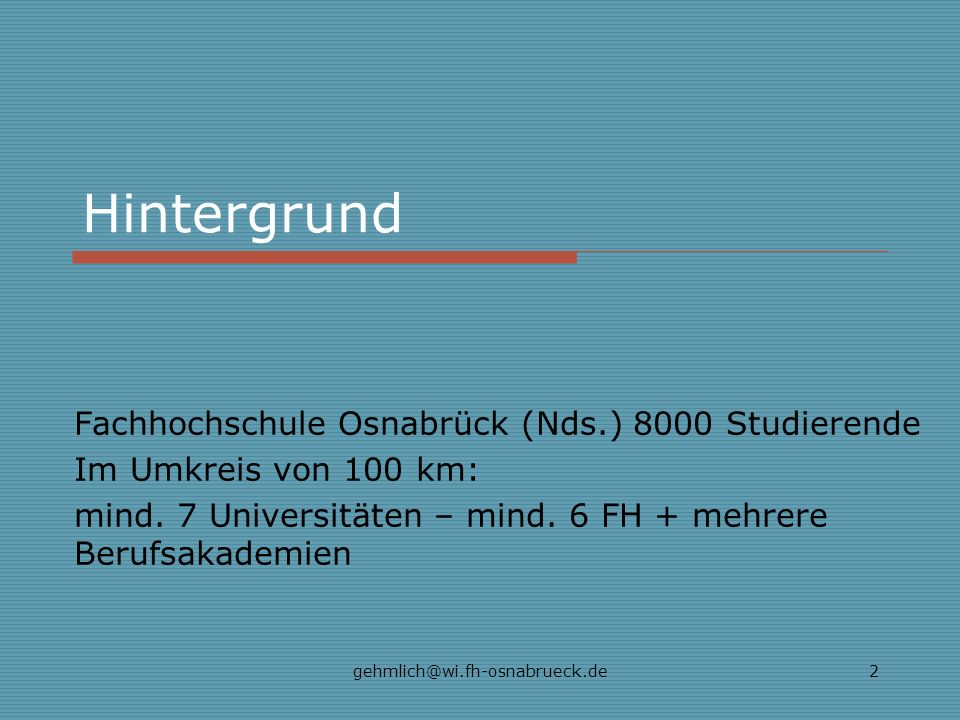 Hintergrund Fachhochschule Osnabrück (Nds.) 8000 Studierende