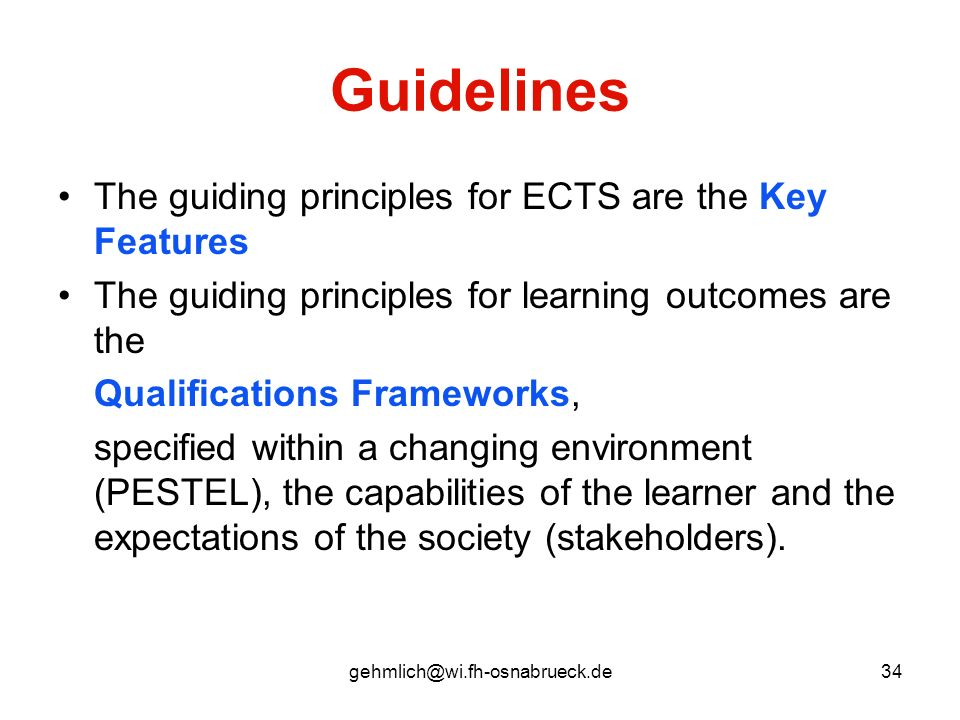 Guidelines The guiding principles for ECTS are the Key Features