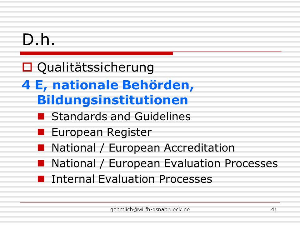 D.h. Qualitätssicherung 4 E, nationale Behörden, Bildungsinstitutionen