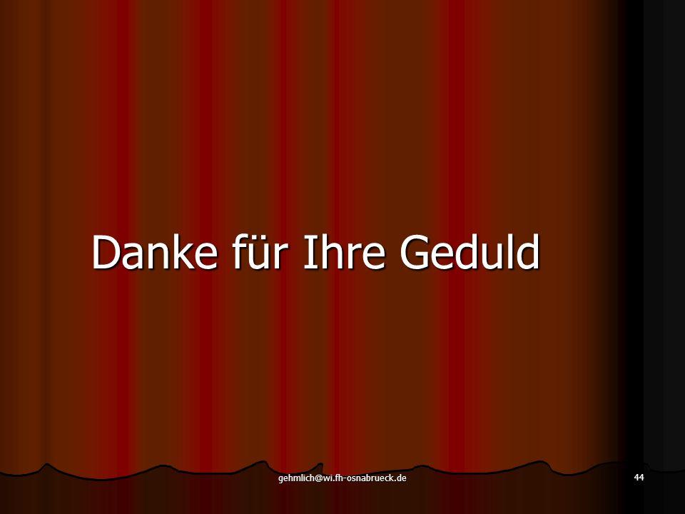 Danke für Ihre Geduld gehmlich@wi.fh-osnabrueck.de
