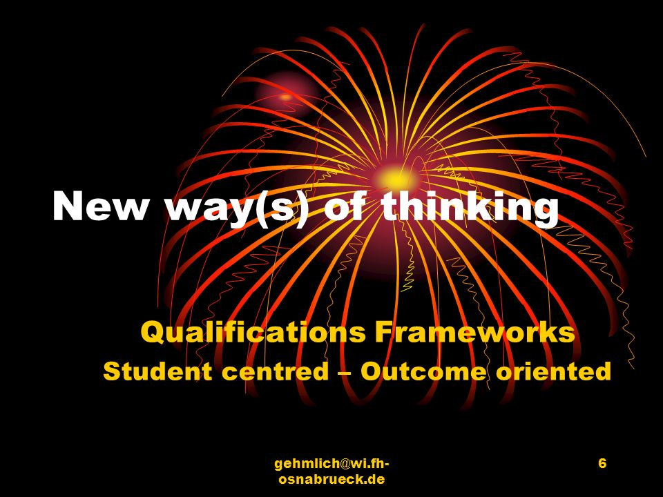 Qualifications Frameworks Student centred – Outcome oriented