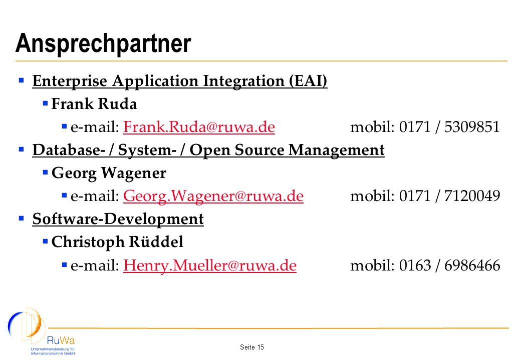 Ansprechpartner Enterprise Application Integration (EAI) Frank Ruda