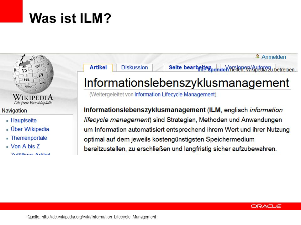 Was ist ILM ´Quelle: http://de.wikipedia.org/wiki/Information_Lifecycle_Management