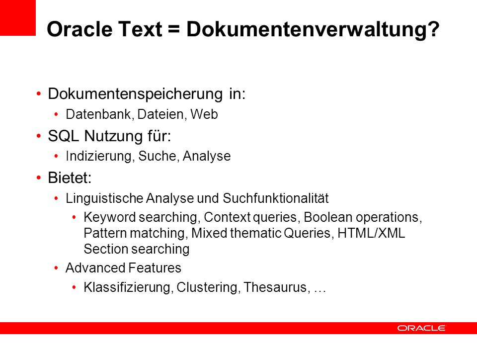 Oracle Text = Dokumentenverwaltung