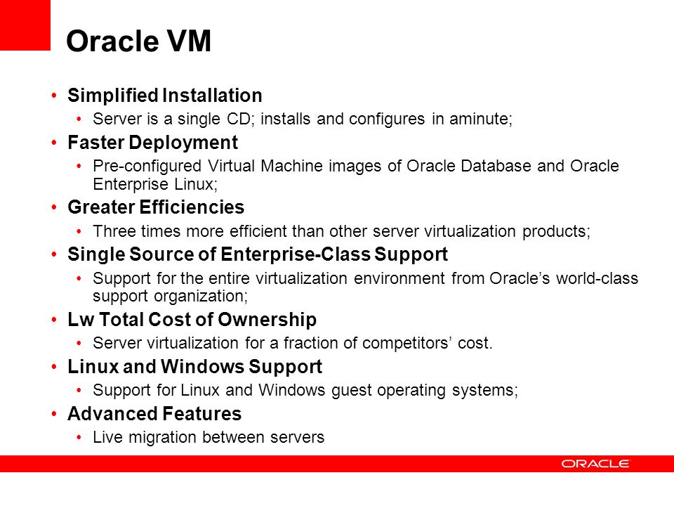 Oracle VM Simplified Installation Faster Deployment