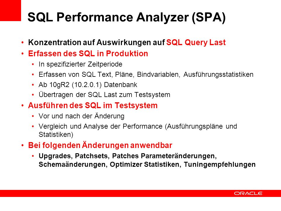 SQL Performance Analyzer (SPA)