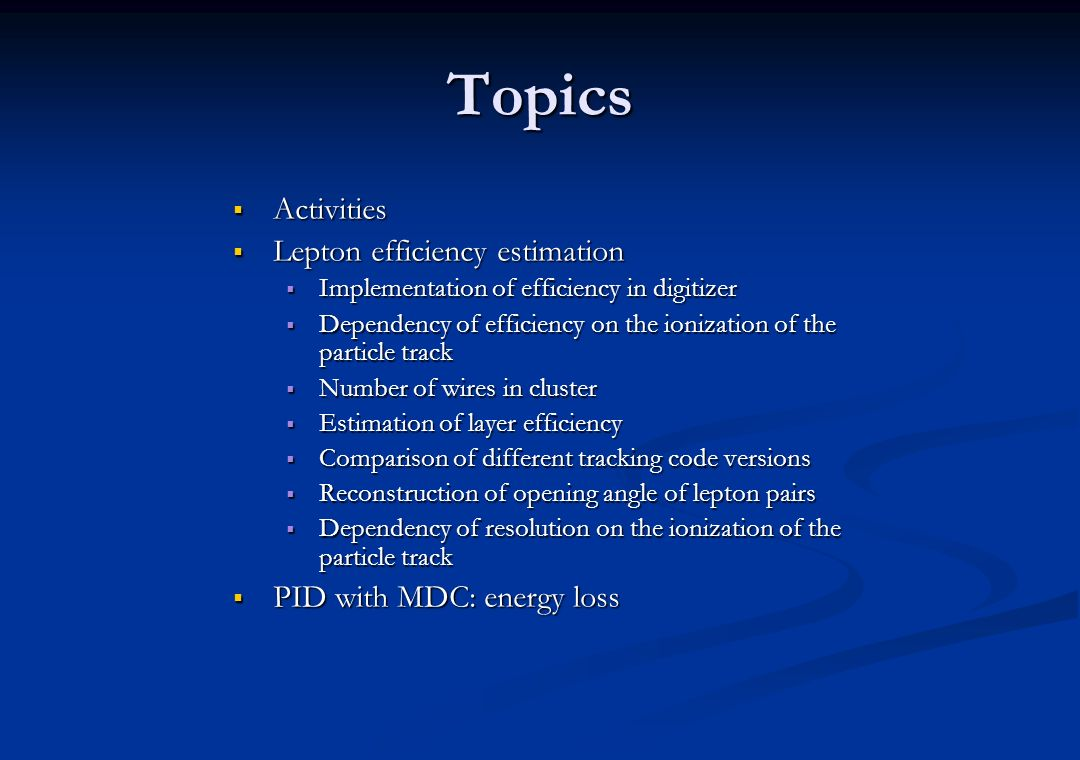 Topics Activities Lepton efficiency estimation
