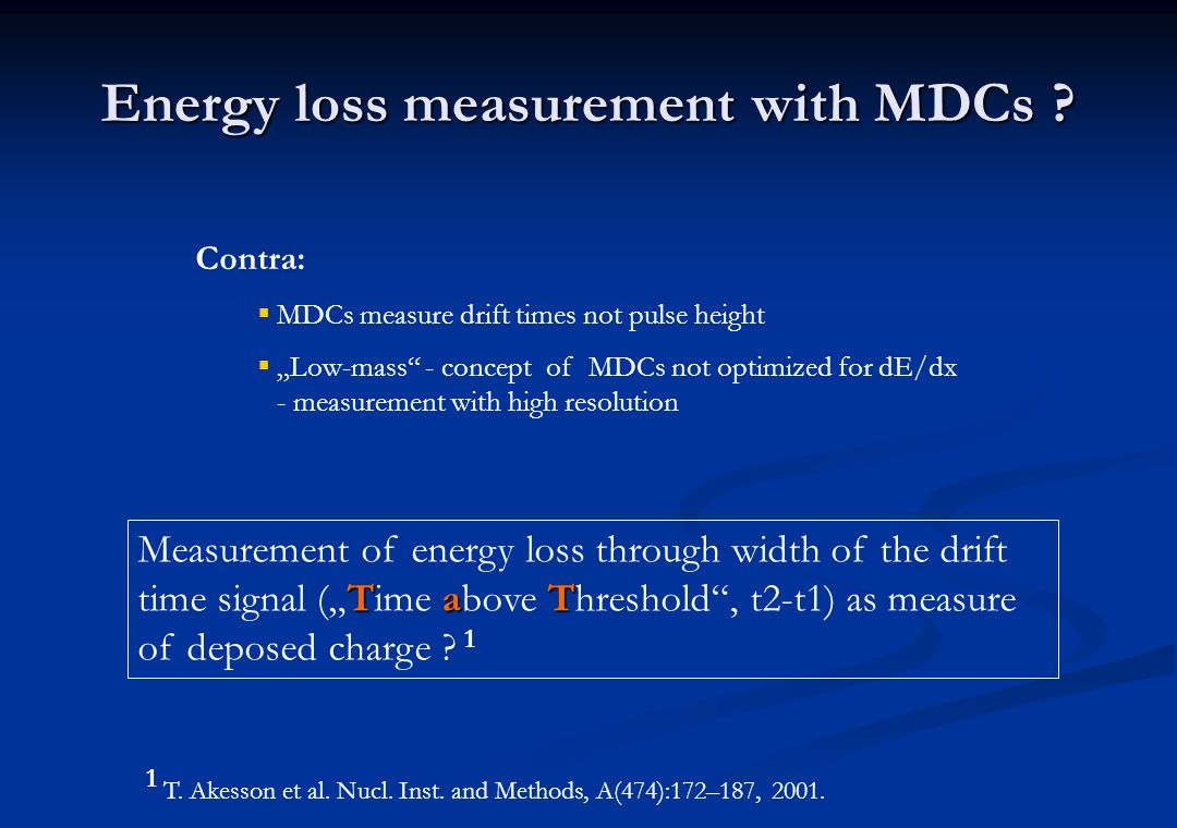 Energy loss measurement with MDCs