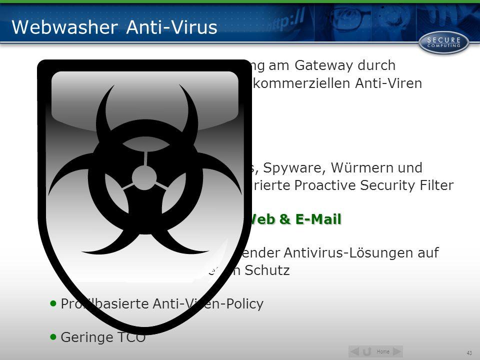 Webwasher Anti-Virus Umfangreiche Virenerkennung am Gateway durch Absicherung mit bis zu drei kommerziellen Anti-Viren Engines gleichzeitig.