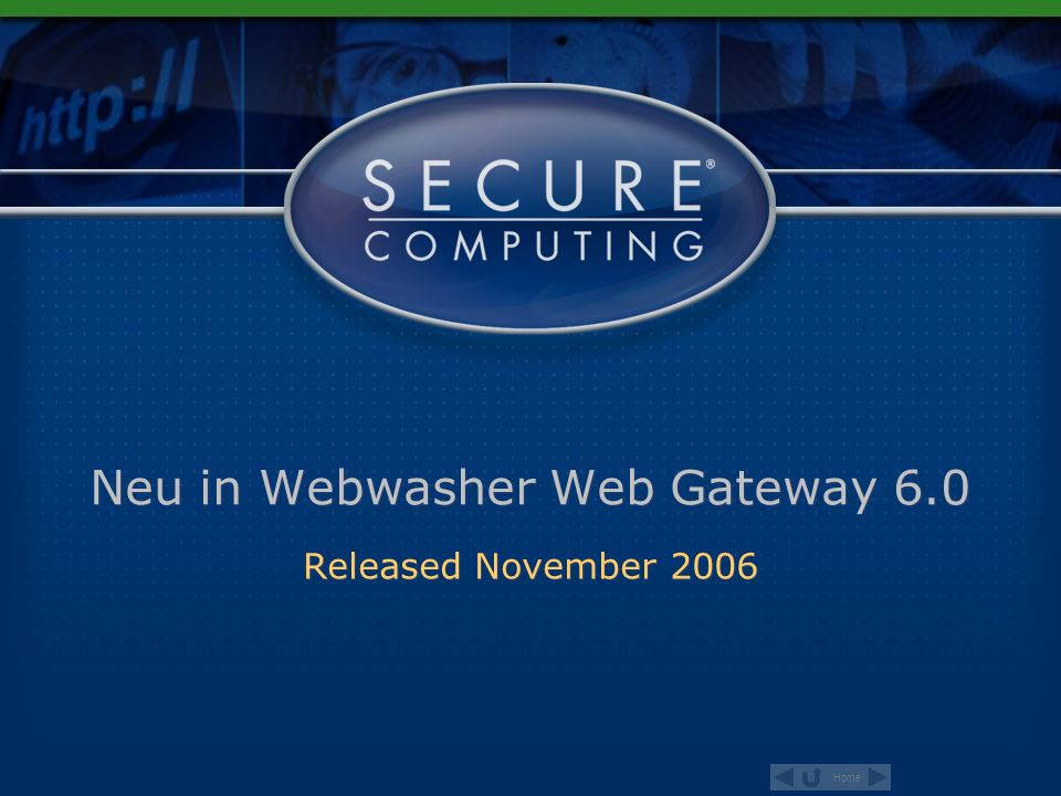 Neu in Webwasher Web Gateway 6.0