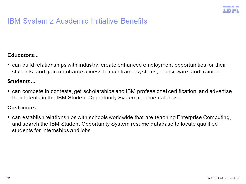 IBM System z Academic Initiative Benefits