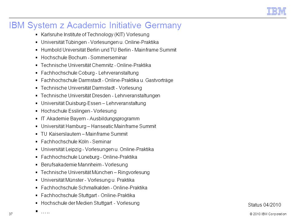 IBM System z Academic Initiative Germany