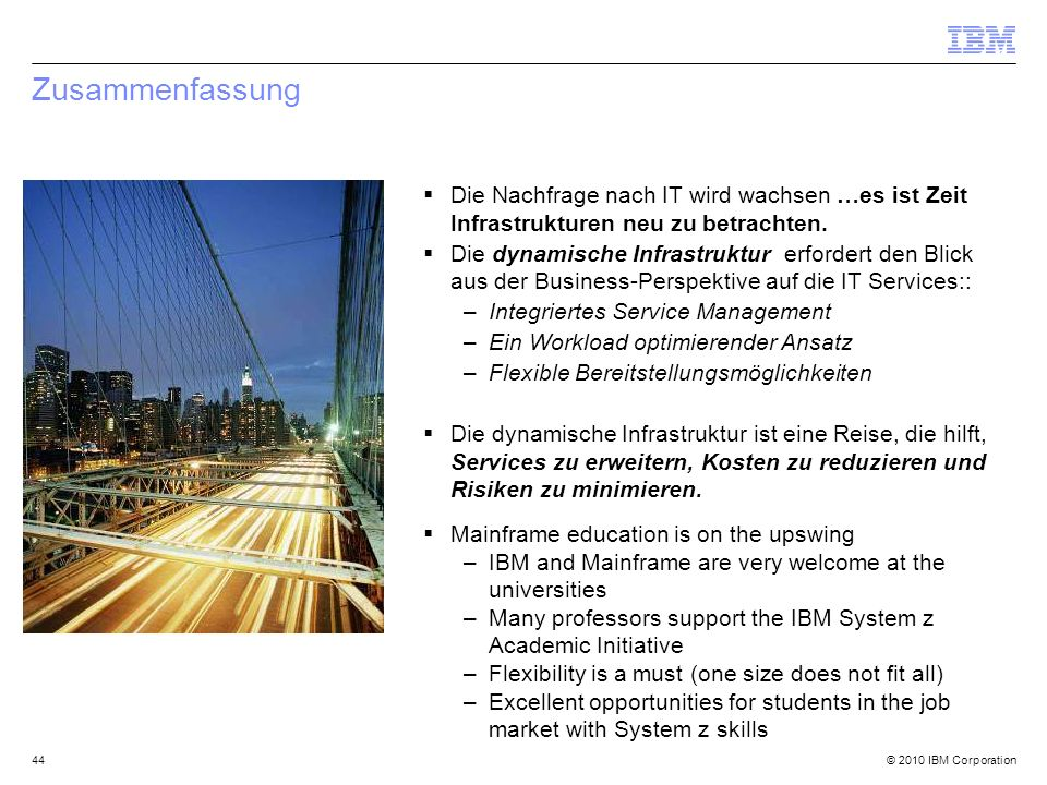 ZusammenfassungDie Nachfrage nach IT wird wachsen …es ist Zeit Infrastrukturen neu zu betrachten.