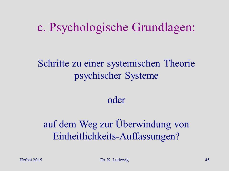 c. Psychologische Grundlagen: