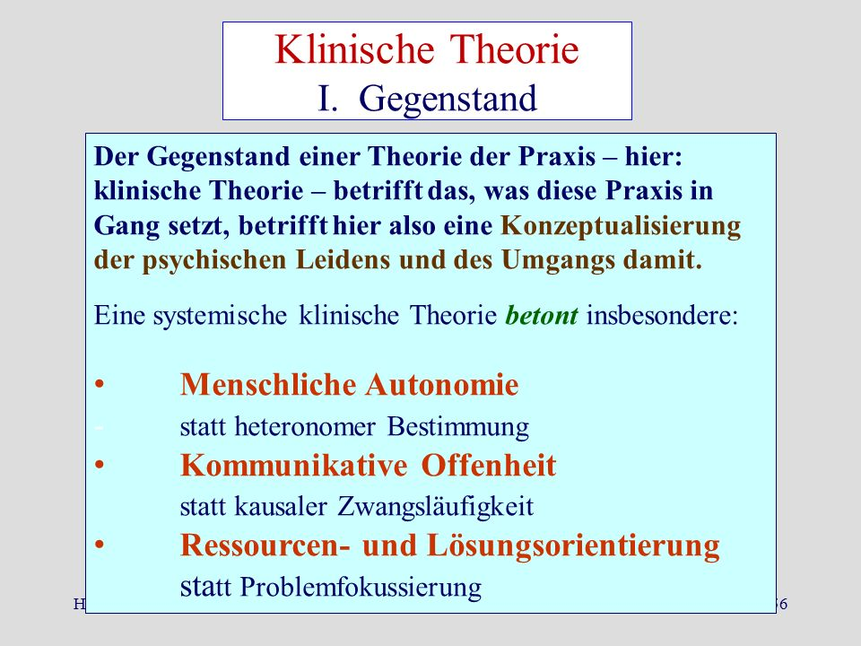 Klinische Theorie I. Gegenstand Menschliche Autonomie