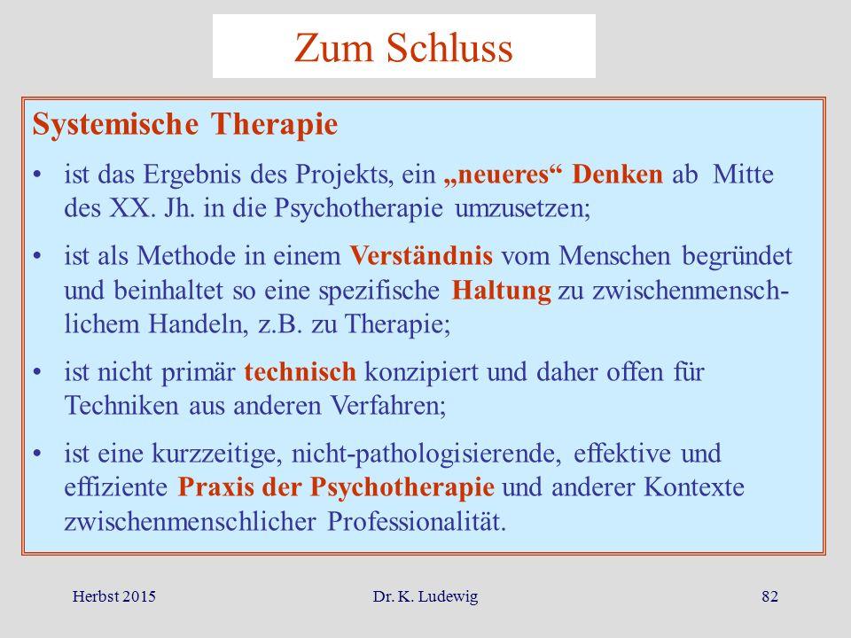 Zum Schluss Systemische Therapie