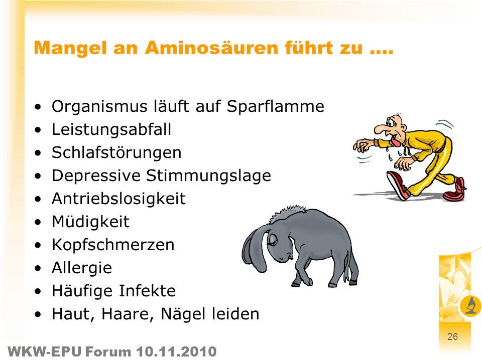 Mangel an Aminosäuren führt zu ….