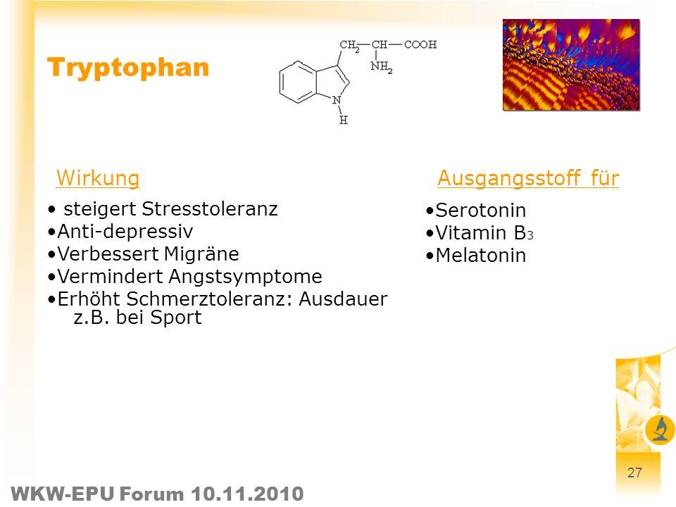 Tryptophan Wirkung Ausgangsstoff für steigert Stresstoleranz Serotonin