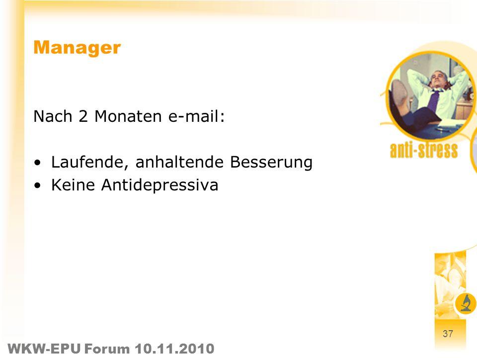 Manager Nach 2 Monaten e-mail: Laufende, anhaltende Besserung